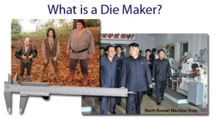 What is a DIe Maker?